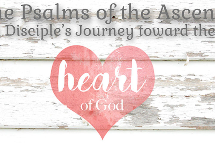 the psalms of the ascent a disciple s journey toward the heart of